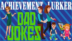 Achievement Lurker: Dad Jokes cover