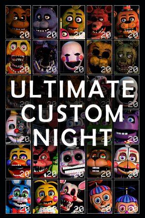 Ultimate Custom Night cover