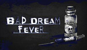 Bad Dream: Fever cover