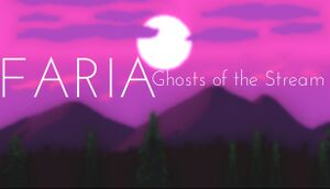 FARIA: Ghosts of the Stream cover
