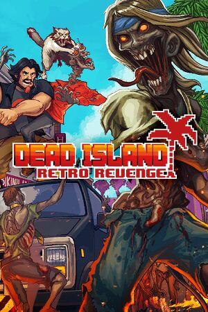 Dead Island: Retro Revenge cover