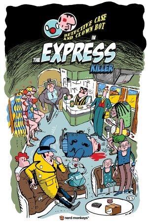 Detective Case and Clown Bot in: The Express Killer cover