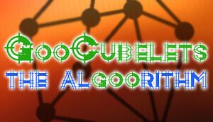 GooCubelets: The Algoorithm cover