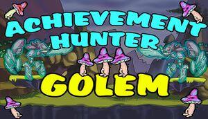 Achievement Hunter: Golem cover