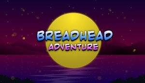 BreadHead Adventure cover