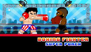Boxing Fighter: Super Punch cover