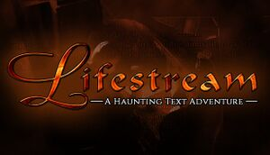 Lifestream - A Haunting Text Adventure cover