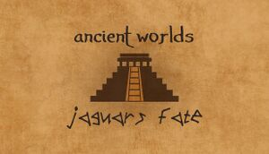 Ancient Worlds: Jaguar's Fate cover