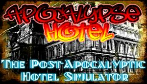 Apocalypse Hotel - The Post-Apocalyptic Hotel Simulator! cover