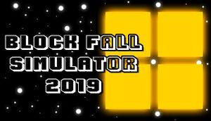 Block Fall Simulator 2019 cover