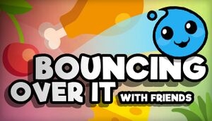 Bouncing Over It with friends cover