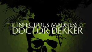 The Infectious Madness of Doctor Dekker cover