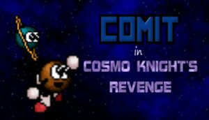 Comit in Cosmo Knight's Revenge cover