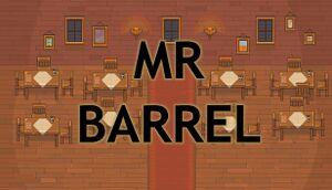 Mr. Barrel cover