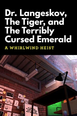 Dr. Langeskov, The Tiger, and The Terribly Cursed Emerald: A Whirlwind Heist cover