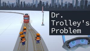 Dr. Trolley's Problem cover