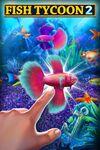 Fish Tycoon 2 Virtual Aquarium cover.jpg