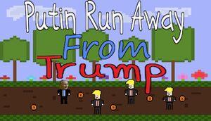 Putin Run Away From Trump cover