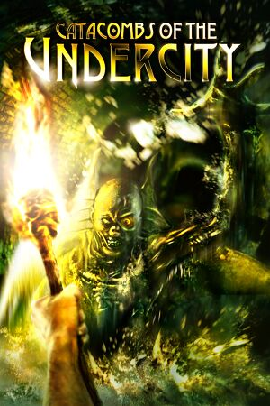 Catacombs of the Undercity cover