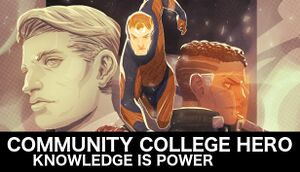 Community College Hero: Knowledge Is Power cover