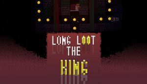 Long loot the King cover