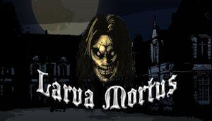 Larva Mortus cover