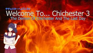 Welcome To... Chichester 3: The Demon Of Chichester And The Last Day cover