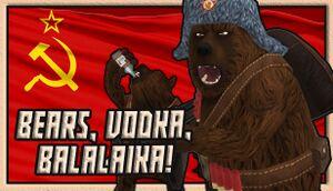 BEARS, VODKA, BALALAIKA! 🐻 cover