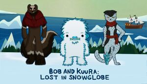 Bob and Kuura: Lost in Snowglobe cover