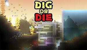 Dig or Die cover