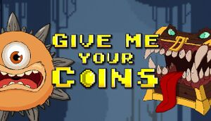 Give Me Your Coins cover