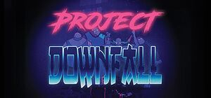 Project Downfall cover