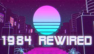 1984 Rewired cover