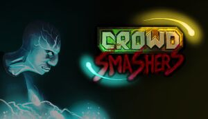 Crowd Smashers cover