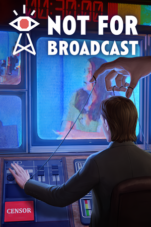 Not For Broadcast cover
