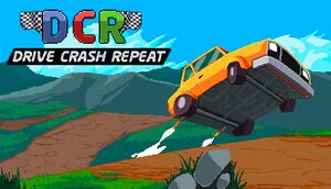 DCR: Drive.Crash.Repeat cover