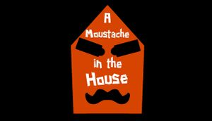 A Moustache in the House cover