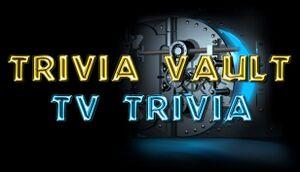 Trivia Vault: TV Trivia cover