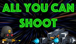 All You Can Shoot cover
