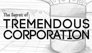 The Secret of Tremendous Corporation cover