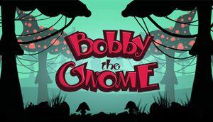 Bobby The Gnome cover