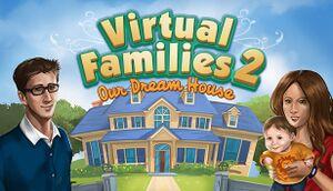 Virtual Families 2: Our Dream House cover