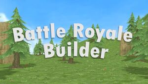 Battle Royale Builder cover
