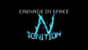 Carnage in Space: Ignition cover