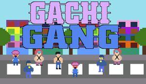 Gachi Gang cover
