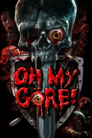 Oh My Gore! cover
