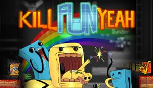 Kill Fun Yeah cover