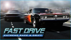 Fast Drive: Extreme Race & Drift cover