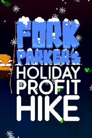 Fork Parker's Holiday Profit Hike cover
