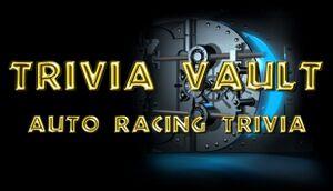Trivia Vault: Auto Racing Trivia cover